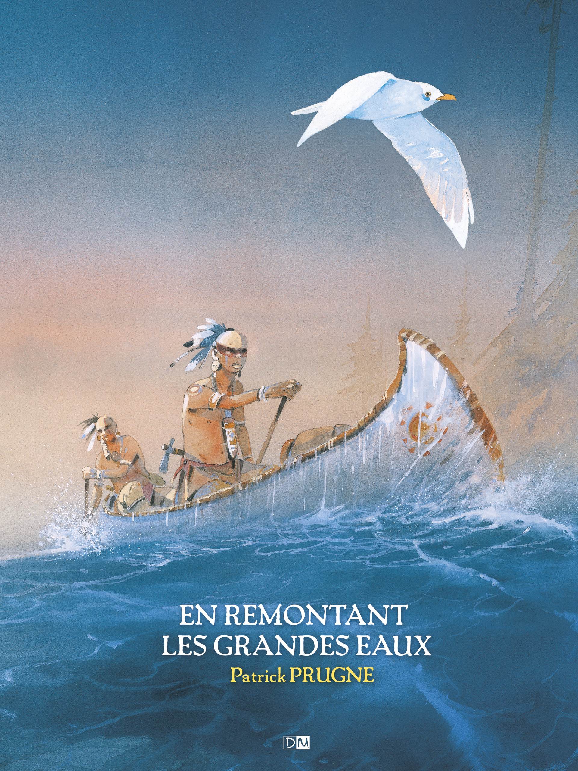 En Remontant les grandes eaux - Patrick Prugne - Couverture