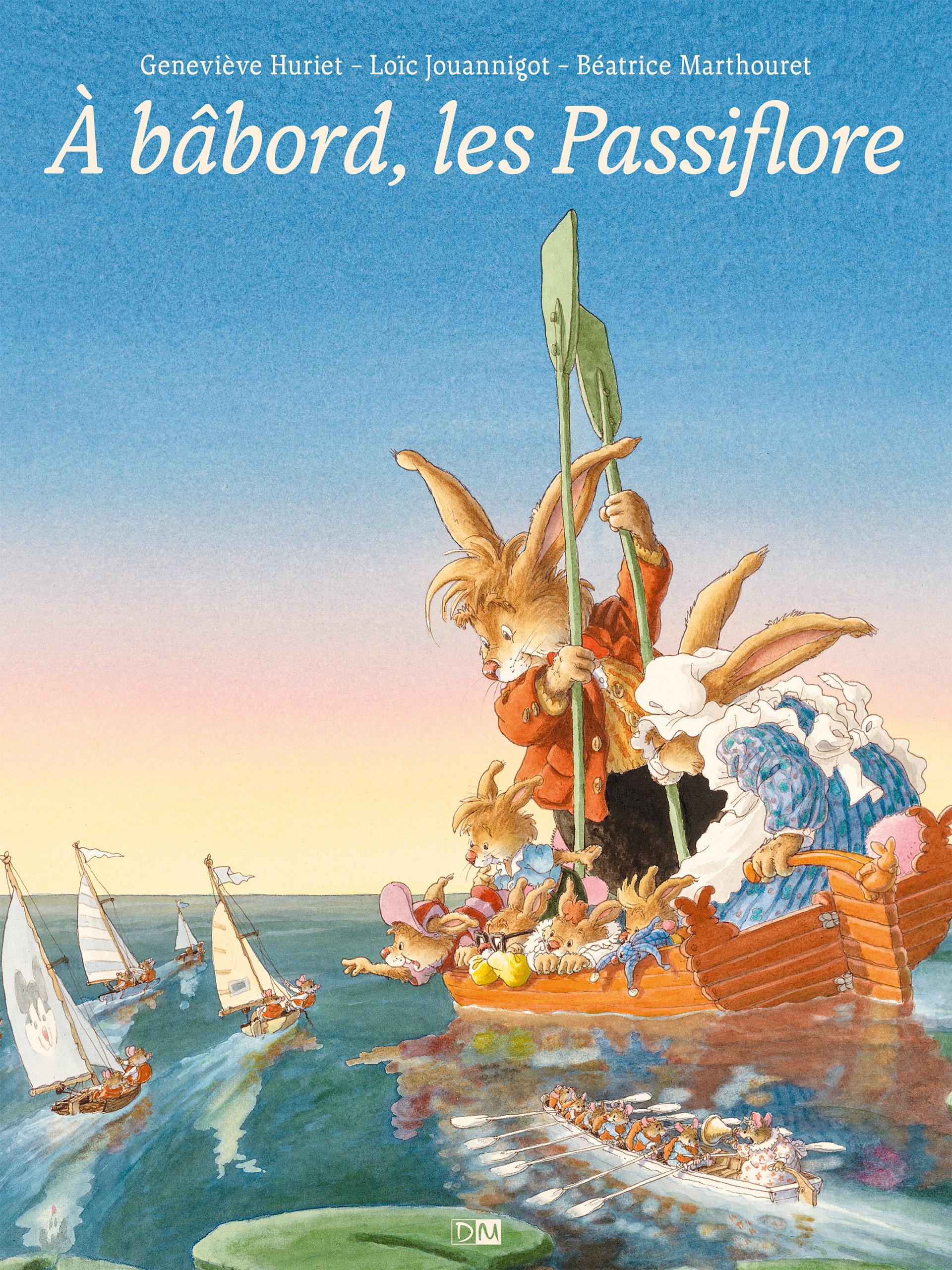 À Bâbord, les Passiflore - La Famille Passiflore - Loïc Jouannigot - Couverture