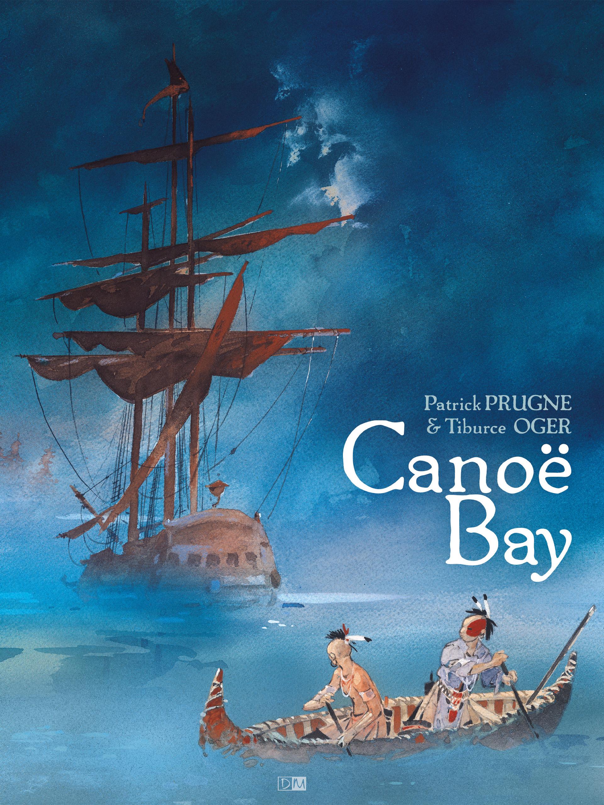 Canoë Bay - Tiburce Oger - Patrick Prugne - Couverture