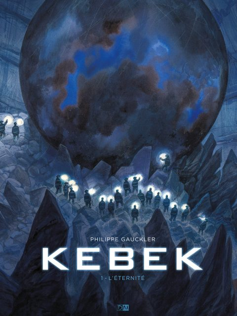 L'Éternité - Kebek - Philippe Gauckler - Couverture