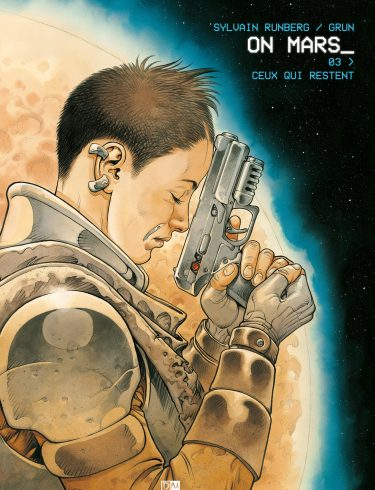 Ceux qui restent - On Mars - Sylvain Runberg - Grun - Couverture