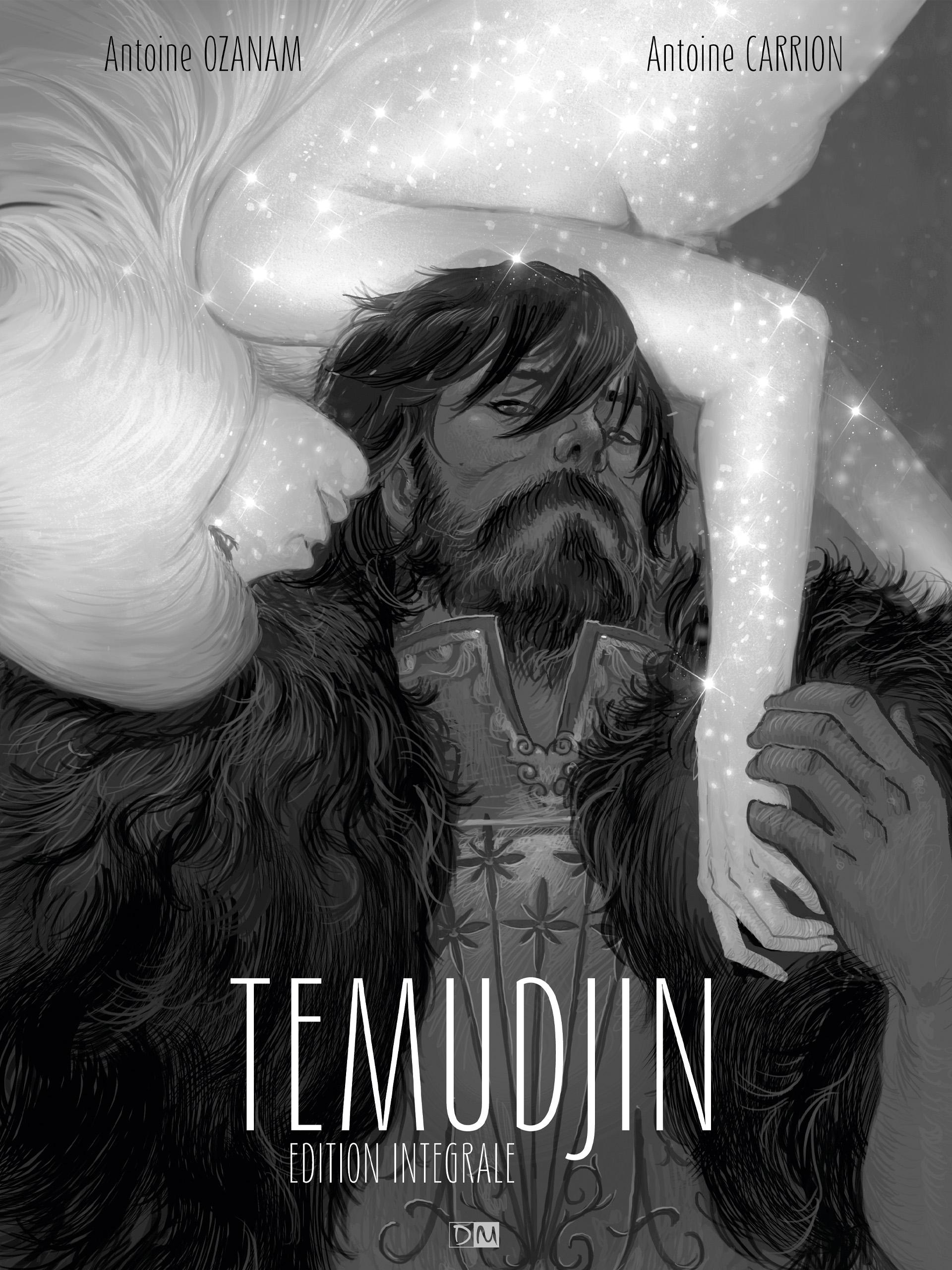 Temudjin <br> édition intégrale - Antoine  Ozanam - Antoine  Carrion - Couverture