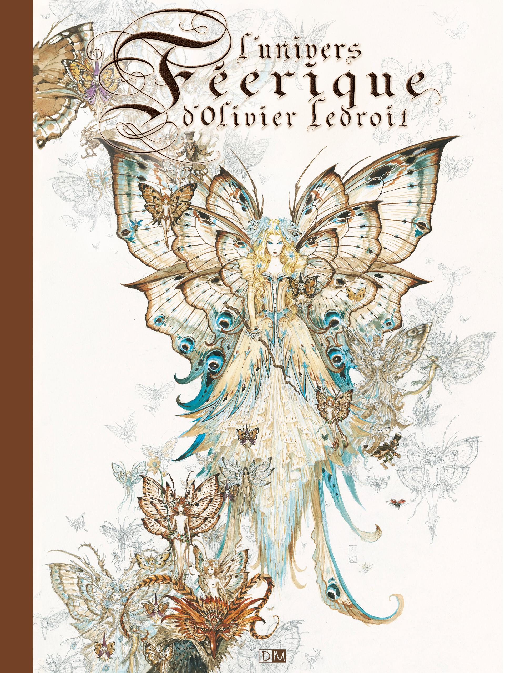 L'Univers Féérique - L'Univers Féérique - Olivier Ledroit - Couverture